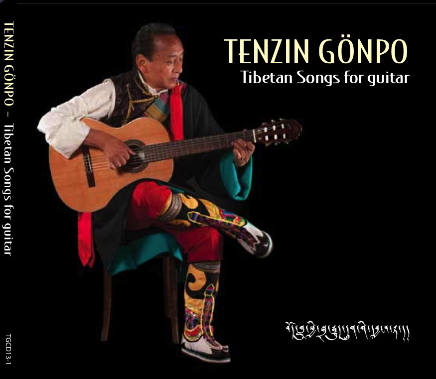 Tenzin Gönpo Tibetan Songs for Guitar